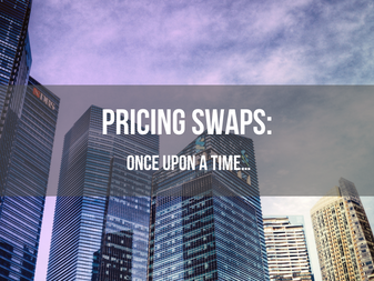 Pricing Swaps: Once Upon a Time…