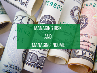 Managing Risk and Managing Income
