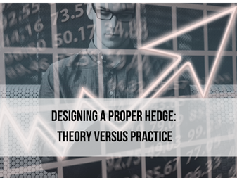 Designing a Proper Hedge: Theory versus Practice