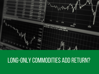 Long-Only Commodities Add Return? That's Bull…..