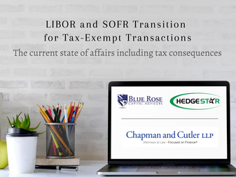 LIBOR and SOFR Transition for Tax-Exempt Transactions