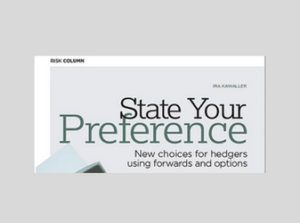 State Your Preference - New choices for hedgers using forwards and options