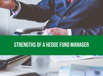 Assessing the strengths of a hedge fund manager
