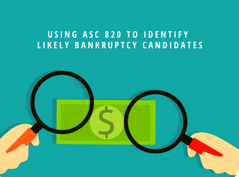Using ASC 820 to Identify Likely Bankruptcy Candidates