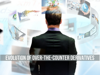 Evolution of Over-The-Counter Derivatives and Associated Accounting Concerns