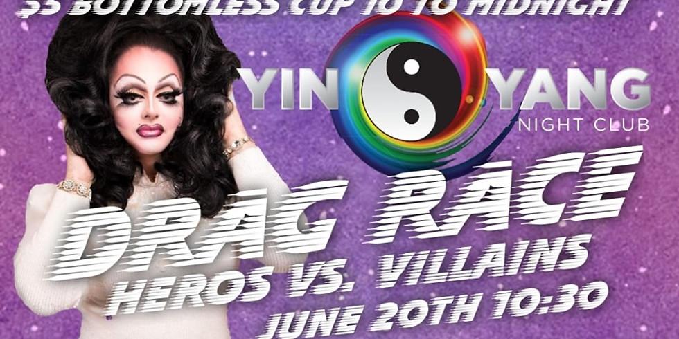 Yin Yang Drag Race 2 (Heros vs Villains)
