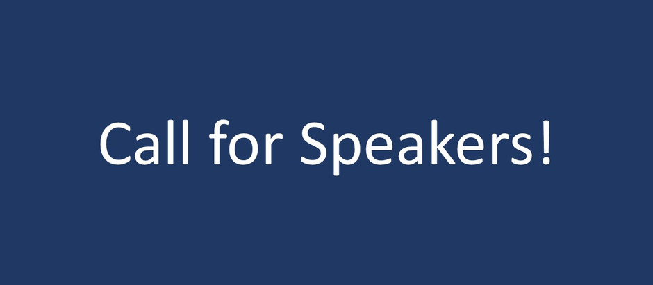 Call for Speakers!