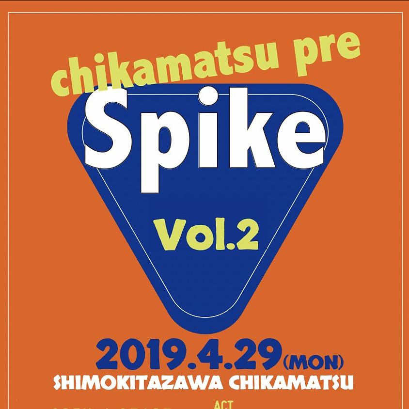 chikamatsu pre Spike Vol.2