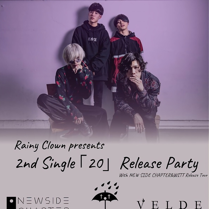 Rainy Clown pre. 2nd Single 「20」Release Party