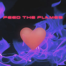 Feed The Flames2.jpg