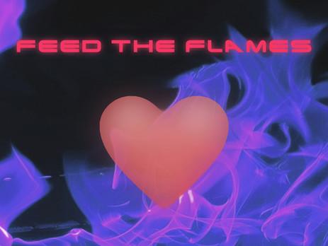 "NEW SINGLE ""Feed The Flames"" サブスク配信スタート!"