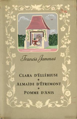 01.Trois contes:  Clara d'Ellébeuse   Almaïde d'Étremont  Pommes d'anis