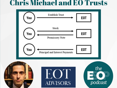 151: Chris Michael and EO Trusts