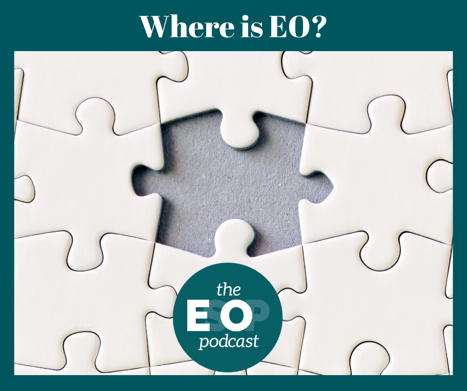 """A photo of a puzzle with a missing piece under the title """"Where is EO?"""", followed by the EsOp Podcast logo"""