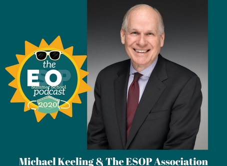 ESOP Summer School 20: Michael Keeling & The ESOP Association