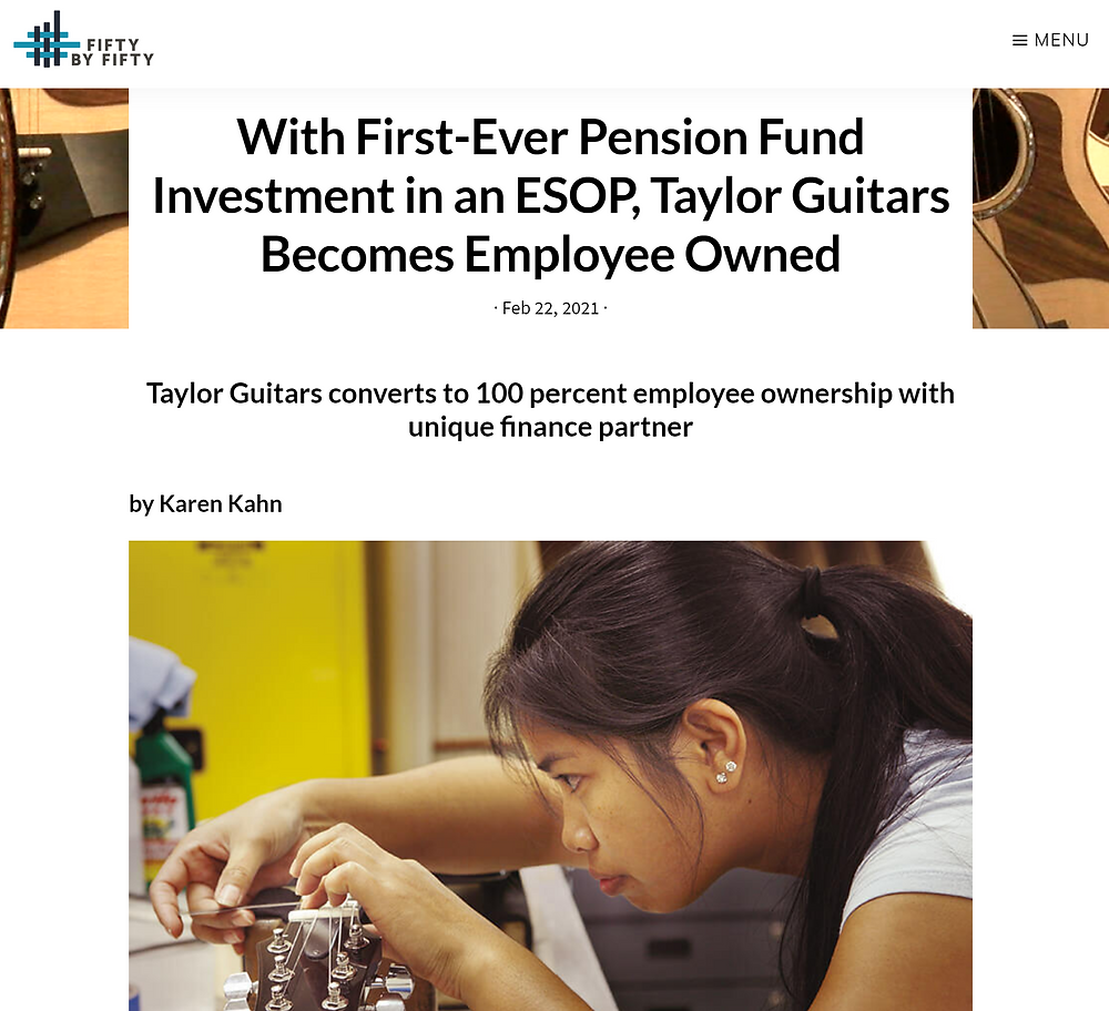 """A screenshot of the Employee Ownership news article titled """"With First-Ever Pension Fund Investment in an ESOP, Taylor Guitars Becomes Employee Owned"""