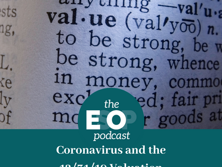 Mini-cast 73: Coronavirus and the 12/31/19 Valuation