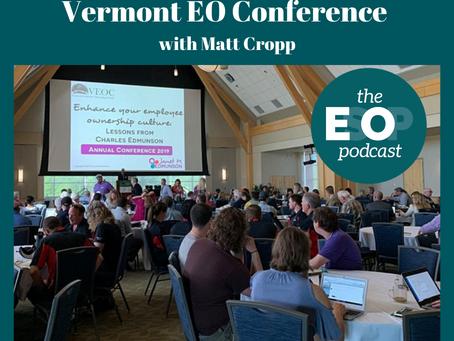 Mini-cast 135: Vermont EO Conference with Matt Cropp