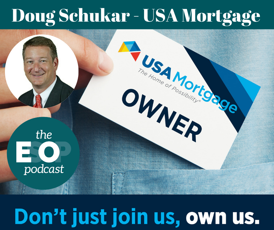 "USA Mortgage, Doug Schukar Interview Image, ""Don't just join us, own us."""