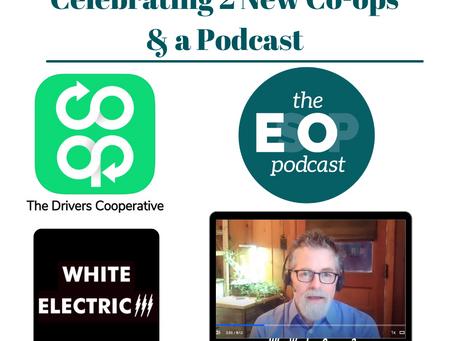 Mini-cast 144: Celebrating 2 New Co-ops & a Podcast