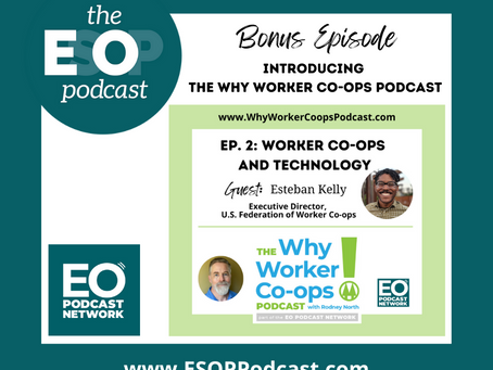 Bonus Episode: Introducing the Why Worker Co-ops Podcast