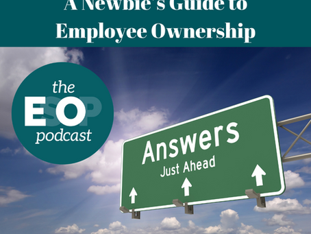 157: A Newbie's Guide to Employee Ownership