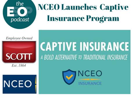 Mini-cast 142: NCEO Launches Captive Insurance Program