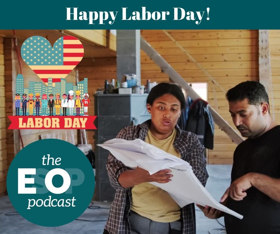 An image of worker owners working together with a happy Labor Day graphic overlay and the EsOp Podcast logo.