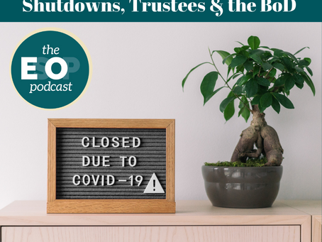 Mini-cast 113: Shutdowns, Trustees & the BoD