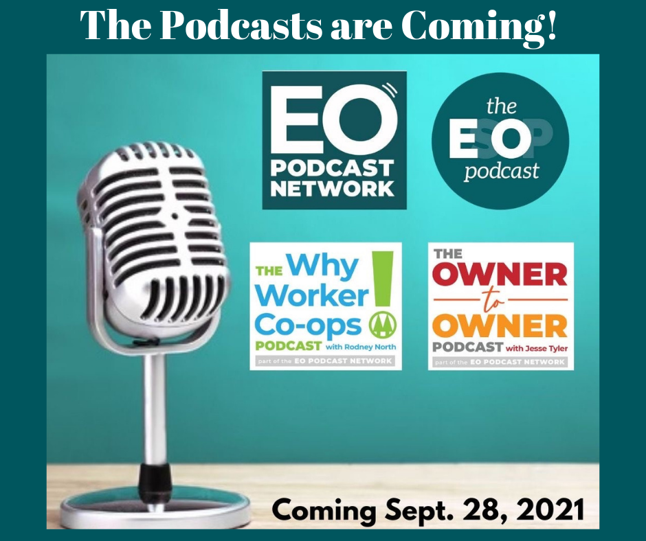 A microphone surrounded by the EO Podcast Network, the EsOp Podcast, the Why Worker Co-ops, and the Owner to Owner podcast logos.