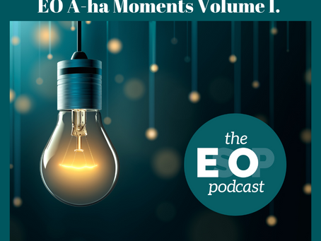 144: EO A-ha Moments Volume I.