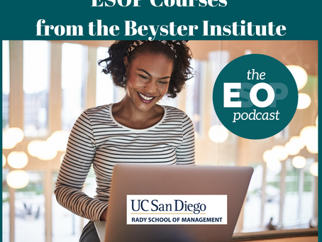Mini-cast 112: ESOP Courses from the Beyster Institute