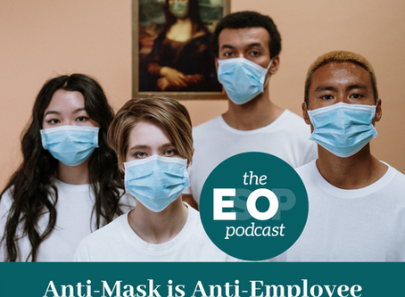 Mini-cast 89: Anti-Mask is Anti-Employee