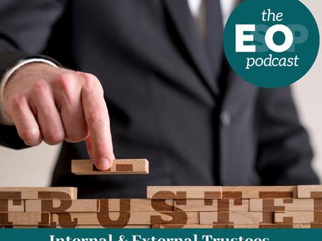 109: Internal & External Trustees Revisited