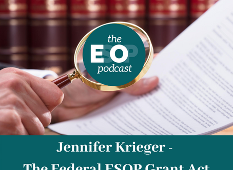 Mini-cast 93: Jennifer Krieger - The Federal ESOP Grant Act