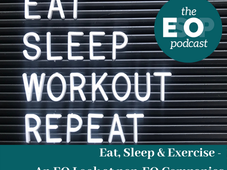 98: Eat, Sleep & Exercise: An EO Look at non-EO Companies