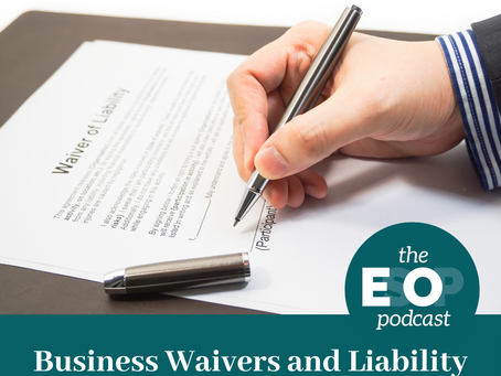 Mini-cast 87: Business Waivers and Liability