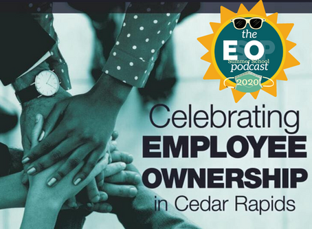 ESOP Summer School 10: Cedar Rapids, Iowa & the EO Eight