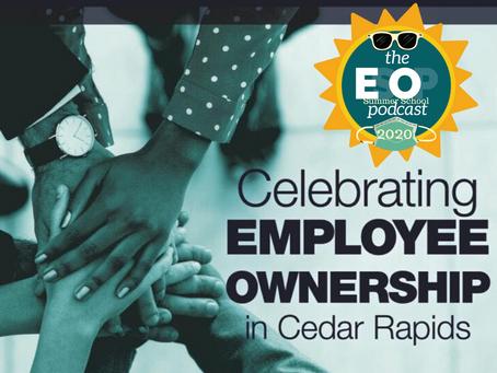ESOP Summer School 10: Cedar Rapids, Iowa & the EO Eight