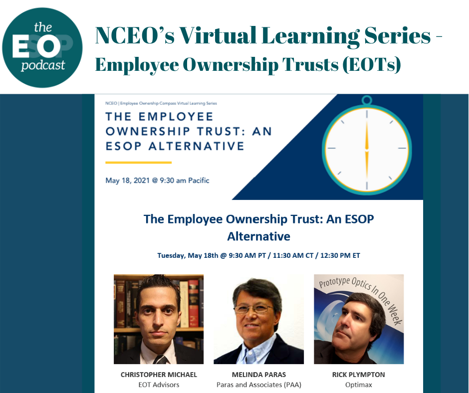 """""""The Employee Ownership Trust: An ESOP Alternative"""" presented by the NCEO Employee Ownership Virtual Learning Series"""