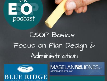 103: ICYMI - ESOP Basics: Plan Design & Admin
