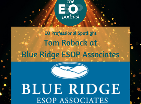 Mini-cast 76: ESOP Spotlight - Blue Ridge ESOP Associates