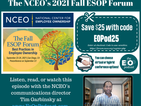 160: The NCEO's 2021 Fall ESOP Forum