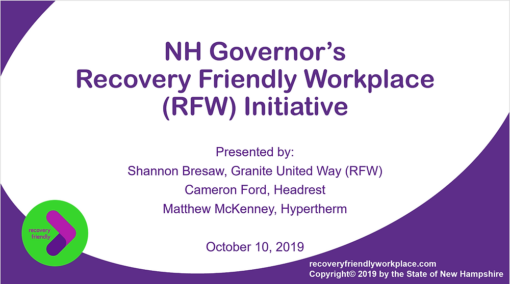 NH Governor's Recovery Friendly Workplace (RFW) Initiative Presentation