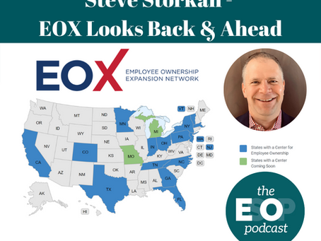 128: Steve Storkan - EOX Looks Back & Ahead