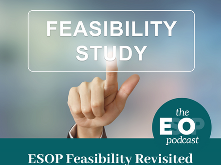 116: ESOP Feasibility Revisited