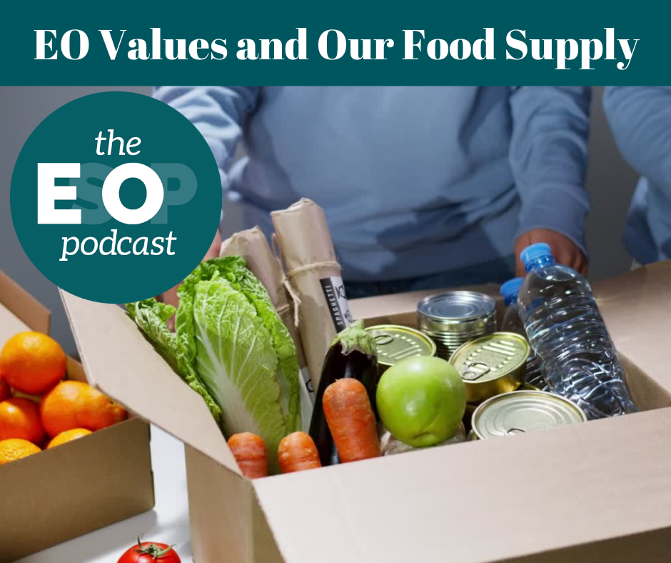 """Image of produce and canned goods with the EsoP Podcast logo; title """"EO Values and Our Food Supply"""""""