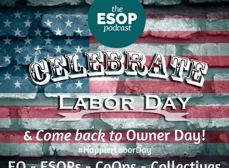 Happier Labor Day - Ownership Day