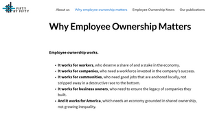 Fifty by Fifty is catalyzing a movement to scale up employee ownership. Source: www.fiftybyfifty.org/why