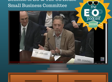 ESOP Summer School 12: Benefits of EO & The US House Small Business Committee